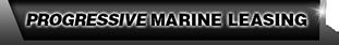 Progressive Marine Leasing